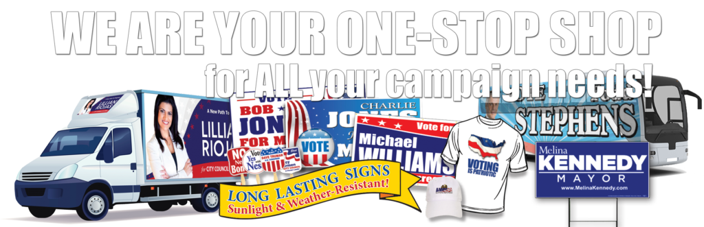 all your campaign needs